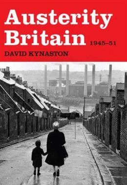 Austerity Britain: 1945-51