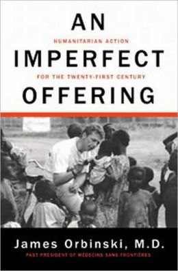 Imperfect Offering: Humanitarian Action for the Twenty-first Century