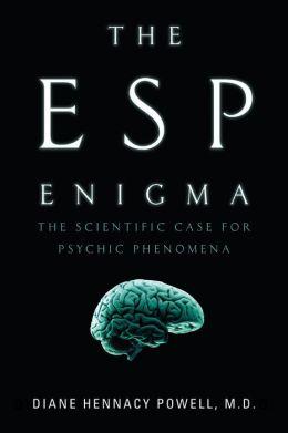 The ESP Enigma: The Scientific Case for Psychic Phenomena