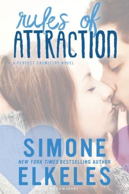 Rules of Attraction (Perfect Chemistry Series #2)