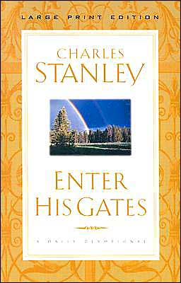 Enter His Gates: A Daily Journey into the Master's Presence