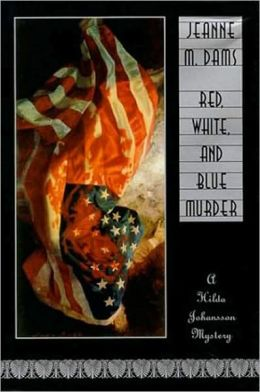 The Red, White, and Blue Murders (Hilda Johansson Series #2)