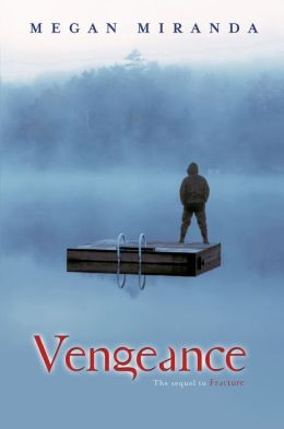 Vengeance (Fracture Series #2)