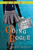 Going Rogue (Also Known As Series #2)