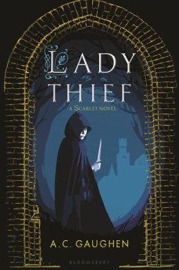 Lady Thief (Scarlet Series #2)