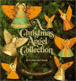 Christmas Angel Collection: 12 Angels to Cut Out and Color