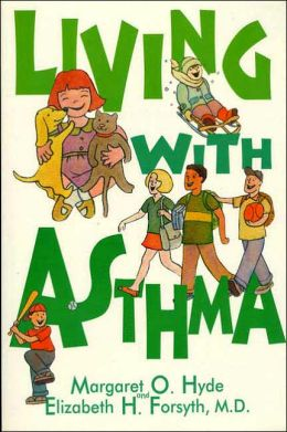 Living with Asthma: A Guide for Parents and Children