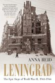 Book Cover Image. Title: Leningrad:  The Epic Siege of World War II, 1941-1944, Author: Anna Reid