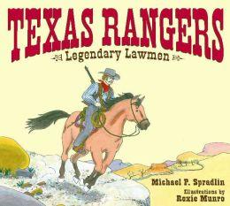 Texas Rangers: Legendary Lawmen