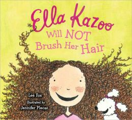 Ella Kazoo Will Not Brush Her Hair