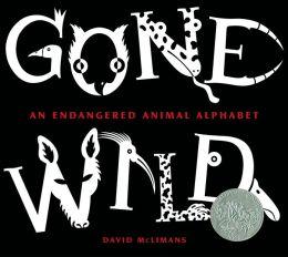Gone Wild: An Endangered Animal Alphabet