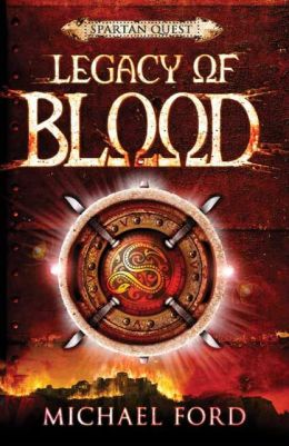 Legacy of Blood (Spartan Quest Series #3)