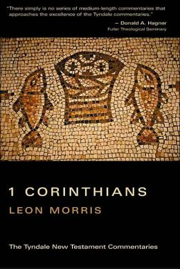 1 Corinthians: An Introduction and Commentary (Tyndale New Testament Commentary Series)