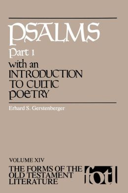 Psalms, Part 1, With An Introduction To Cultic Poetry (Fotl)