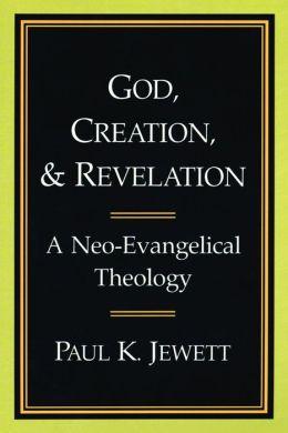 God, Creation, And Revelation