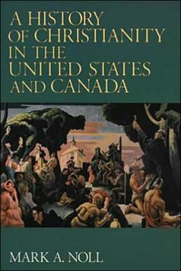 History of Christianity in the US & Canada