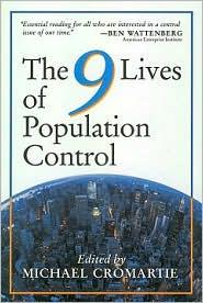 Nine Lives of Population Control