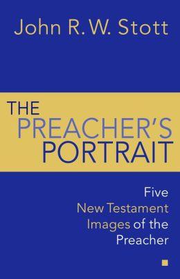 Preacher's Portrait In The New Testament