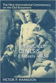 The Book of Genesis Chapters 18-50: Chapters 18-50