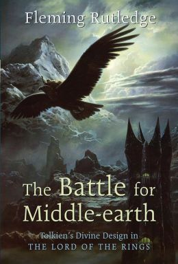 The Battle for Middle-earth: Tolkien's Divine Design in