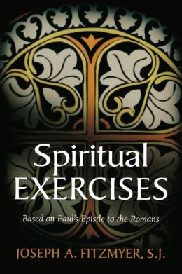 Spiritual Exercises: Based on Paul's Epistle to the Romans