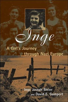Inge: A Girl's Journey Through Nazi Europe