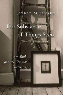 Substance of Things Seen