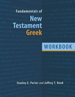 Fundamentals of New Testament Greek: Workbook