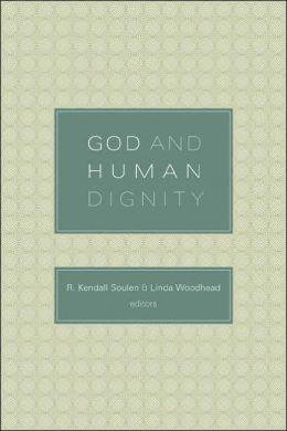 God and Human Dignity