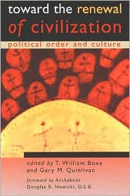 Toward the Renewal of Civilization: Political Order and Culture