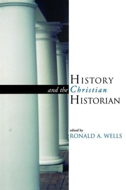 History And The Christian Historian