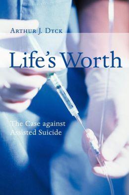 Life's Worth