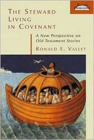 The Steward Living in Covenant: A New Perspective in Old Testament Stories (Faith's Horizons Series)