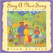 Sing a New Song: A Book of Psalms
