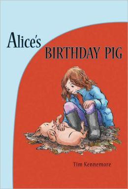 Alice's Birthday Pig