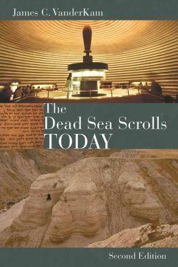 The Dead Sea Scrolls Today, rev. ed