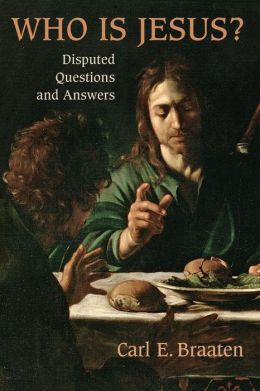 Who is Jesus?: Disputed Questions and Answers
