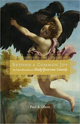 Beyond a Common Joy: An Introduction to Shakespearean Comedy