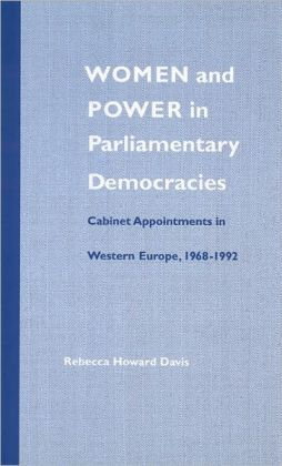 Women and Power in Parliamentary Democracies: Cabinet Appointments in Western Europe, 1968-1992