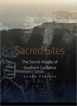 Sacred Sites: The Secret History of Southern California
