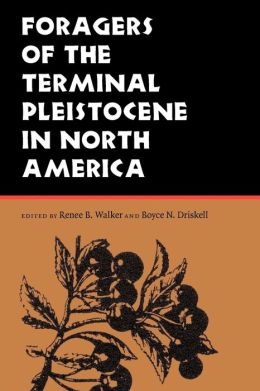 Foragers of the Terminal Pleistocene in North America