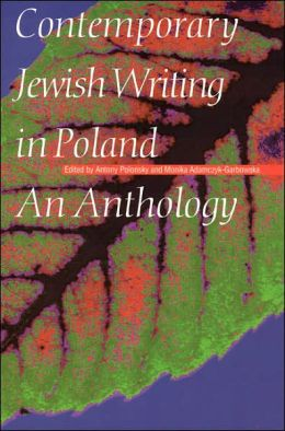 Contemporary Jewish Writing in Poland: An Anthology