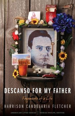 Descanso for My Father: Fragments of a Life