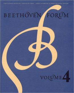 Beethoven Forum, Volume 4
