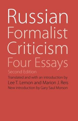 Russian Formalist Criticism: Four Essays, Second Edition