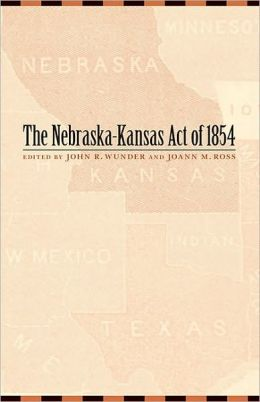 Nebraska-Kansas Act of 1854
