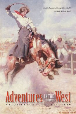 Adventures in the West: Stories for Young Readers