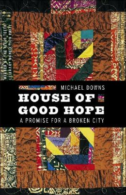 House of Good Hope: A Promise for a Broken City