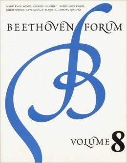 Beethoven Forum, Volume 8