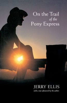 On the Trail of the Pony Express